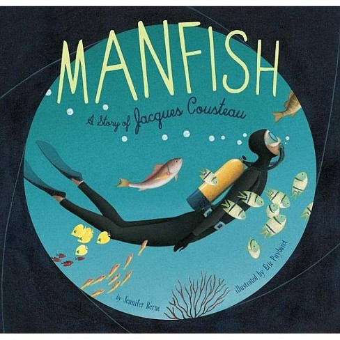 Manfish - by  Jennifer Berne (Hardcover) - image 1 of 1