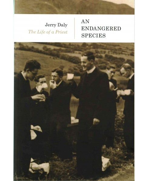 Endangered Species : The Life of a Priest (Paperback) (Jerry Daly) - image 1 of 1