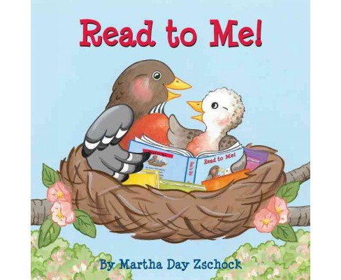 Read to Me! (Hardcover) (Martha Day Zschock) - image 1 of 1