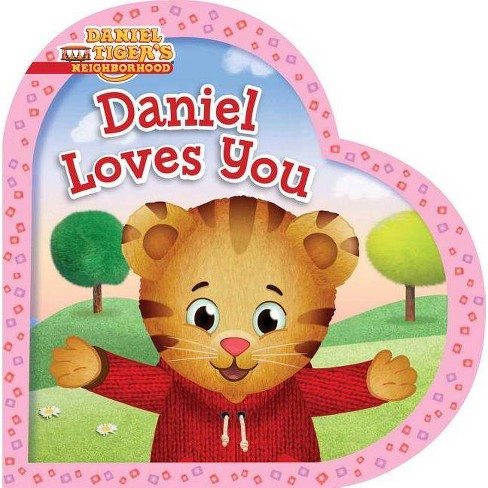 Daniel Loves You -  (Daniel Tiger's Neighborhood) by Alexandra Cassel (Hardcover) - image 1 of 1