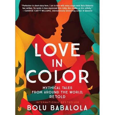 Love in Color - by  Bolu Babalola (Hardcover)
