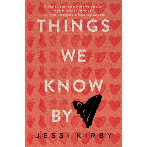 Things We Know by Heart - by  Jessi Kirby (Hardcover) - image 1 of 1