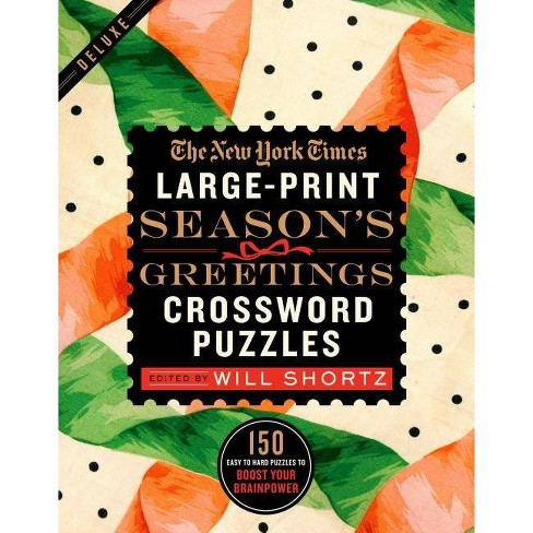 The New York Times Large-Print Season's Greetings Crossword Puzzles - Large Print by  Will Shortz (Paperback) - image 1 of 1