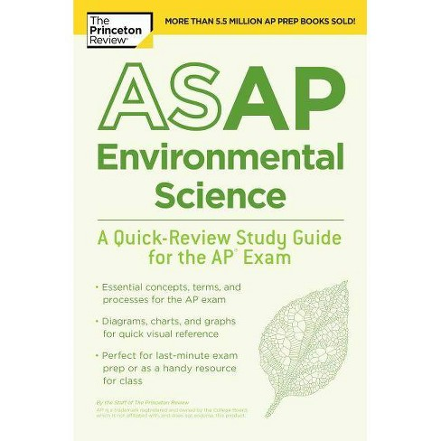ASAP Environmental Science: A Quick-Review Study Guide for the AP Exam - (College Test Preparation) - image 1 of 1