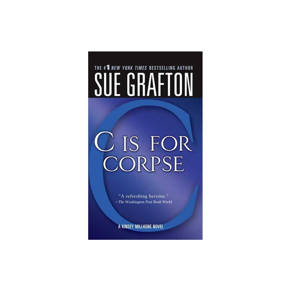 C Is For Corpse Kinsey Millhone Mysteries Paperback By Sue Grafton Paperback
