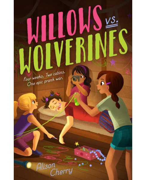 Willows vs. Wolverines -  by Alison Cherry (Hardcover) - image 1 of 1