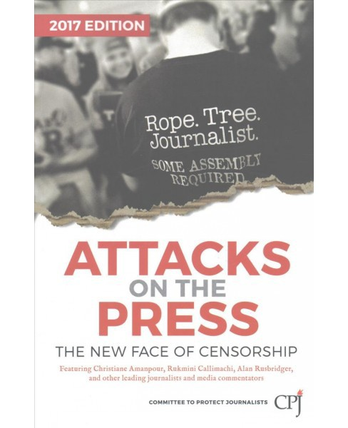 Attacks on the Press : The New Face of Censorship (Paperback) - image 1 of 1