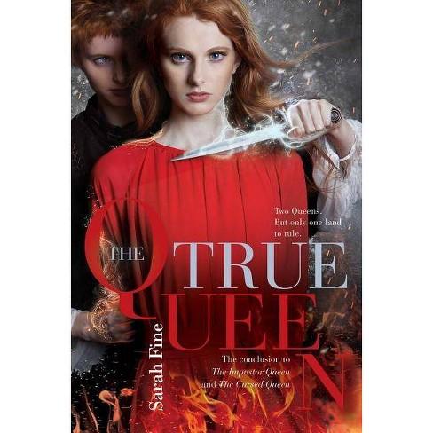 The True Queen - (Impostor Queen) by  Sarah Fine (Hardcover) - image 1 of 1