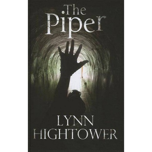 The Piper - by  Lynn Hightower (Hardcover) - image 1 of 1