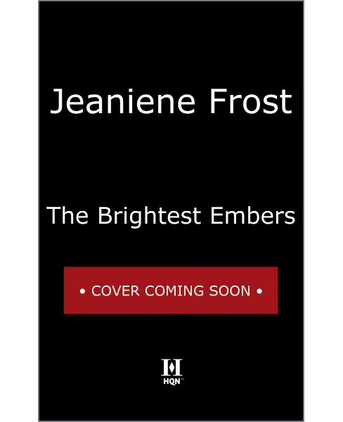 Brightest Embers -  (Broken Destiny) by Jeaniene Frost (Paperback) - image 1 of 1