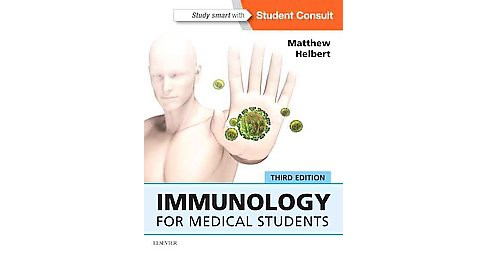 Immunology for Medical Students (Paperback) (Matthew, Ph.D. Helbert) - image 1 of 1