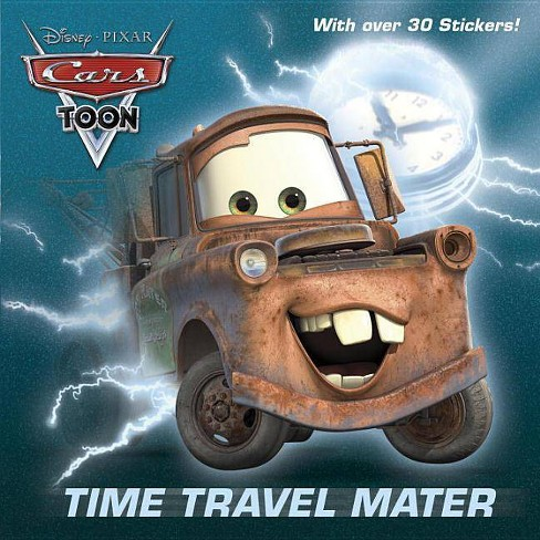 Time Travel Mater (Disney/Pixar Cars) - (Pictureback(r)) by  Frank Berrios (Paperback) - image 1 of 1