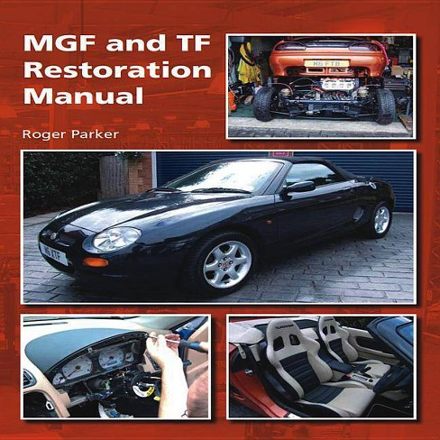 Mgf and TF Restoration Manual - by  Roger Parker (Hardcover) - image 1 of 1