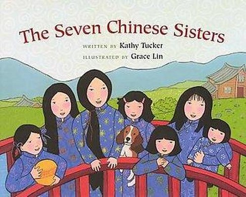 Seven Chinese Sisters (Reprint) (Paperback) (Kathy Tucker) - image 1 of 1