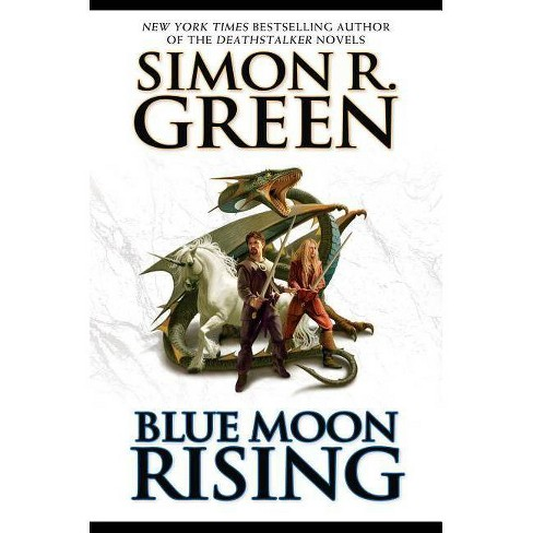Blue Moon Rising - (Forest Kingdom) by  Simon R Green (Paperback) - image 1 of 1