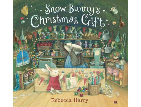 Snow Bunny's Christmas Gift (Reissue) (Hardcover) (Rebecca Harry) - image 1 of 1