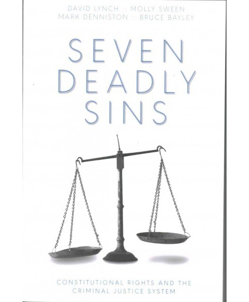 Seven Deadly Sins : Constitutional Rights and the Criminal Justice System (Paperback) (David R. Lynch & - image 1 of 1