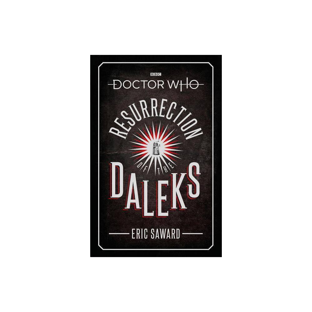 Resurrection Of The Daleks By Eric Saward Hardcover