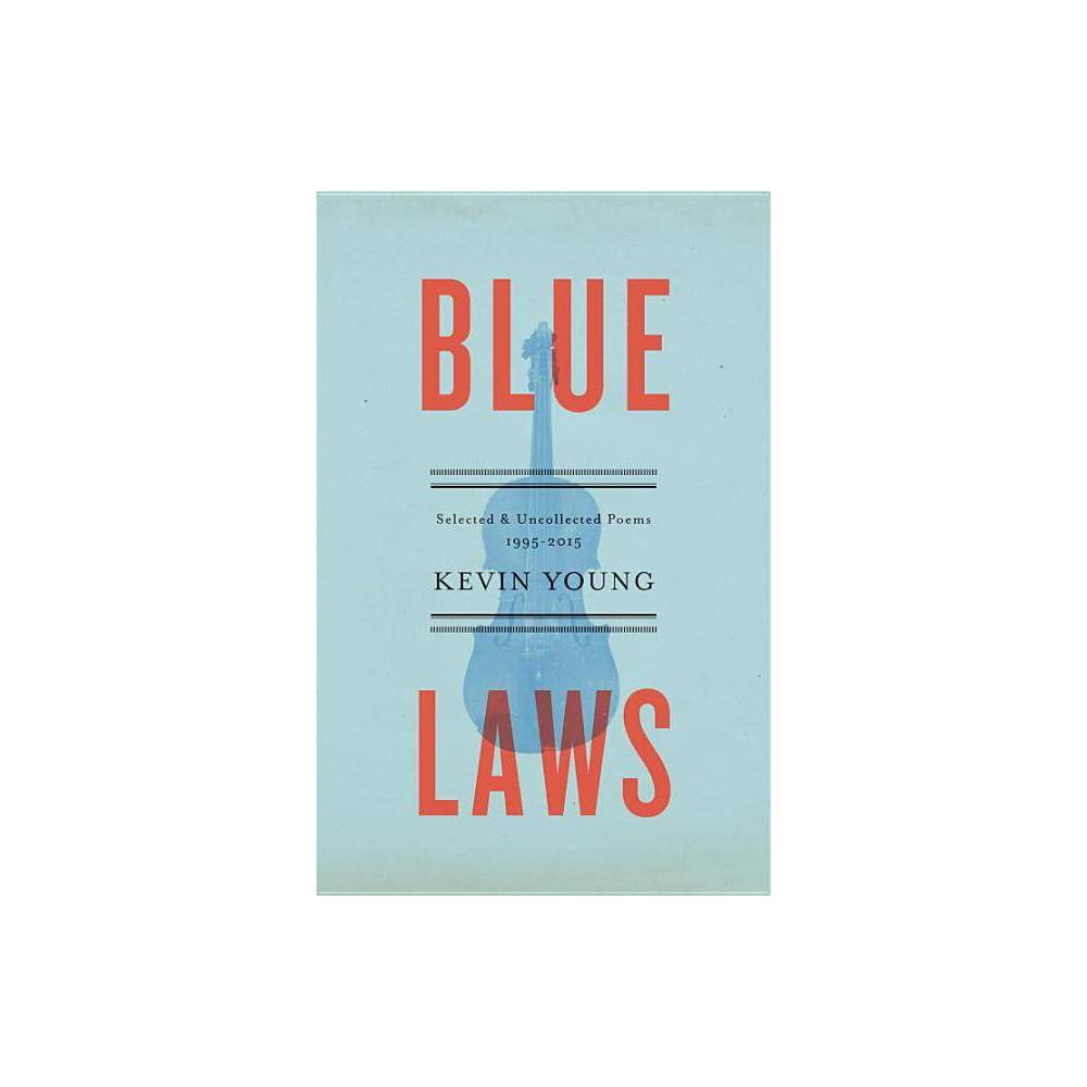 Blue Laws By Kevin Young Paperback