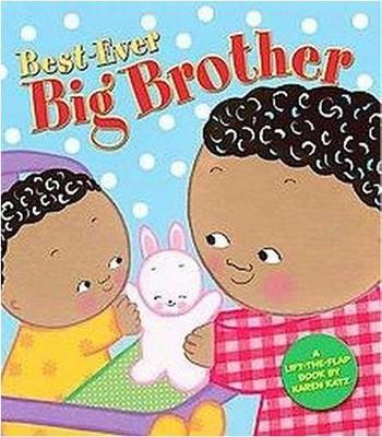 Best-ever Big Brother by Karen Katz (Board Book)
