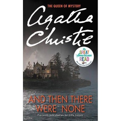 And Then There Were None - by  Agatha Christie (Paperback)