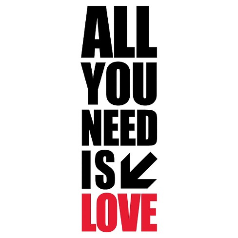 All you Need Wall Decal -Black - image 1 of 2