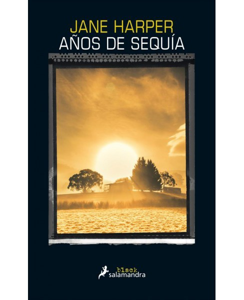 Años de sequa / The Dry -  by Jane Harper (Paperback) - image 1 of 1