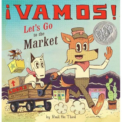¡Vamos! Let's Go to the Market - by Raúl the Third (Hardcover)