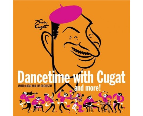 Xavier Cugat - Dancetime With Xavier Cugat (CD) - image 1 of 1