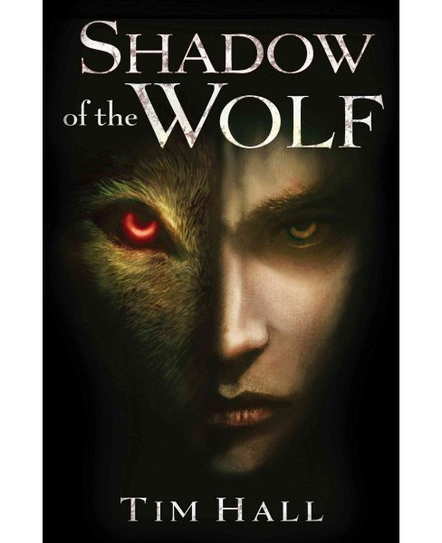 Shadow of the Wolf (Reprint) (Paperback) (Tim Hall) - image 1 of 1