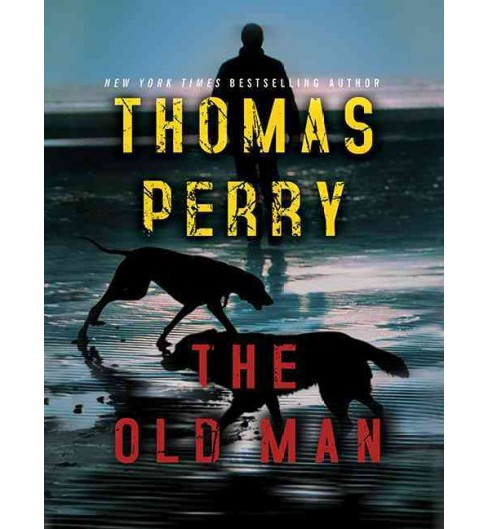 Old Man (Unabridged) (CD/Spoken Word) (Thomas Perry) - image 1 of 1