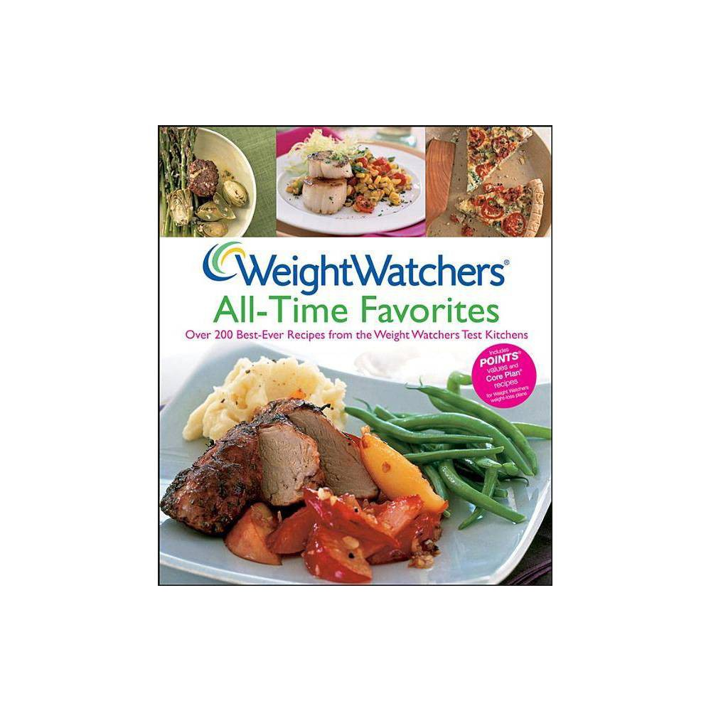 Weight Watchers All Time Favorites Weight Watchers Cooking Hardcover