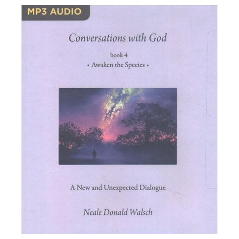 Awaken The Species Conversations With God By Neale Donald Walsch