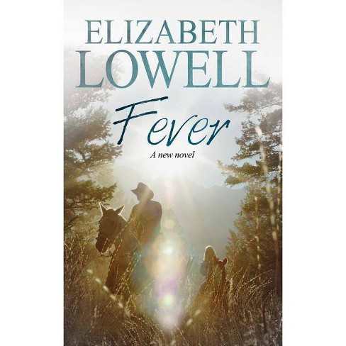 Fever - by  Elizabeth Lowell (Hardcover) - image 1 of 1