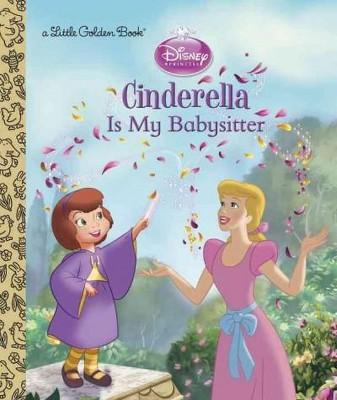 Cinderella Is My Babysitter (Hardcover)(Andrea Posner-Sanchez)