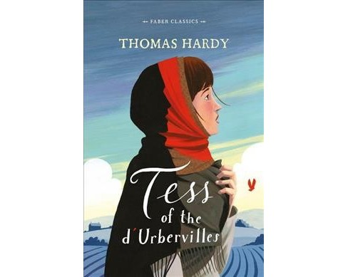 Tess of the d'Urbervilles -  (Faber Classics) by Thomas Hardy (Paperback) - image 1 of 1