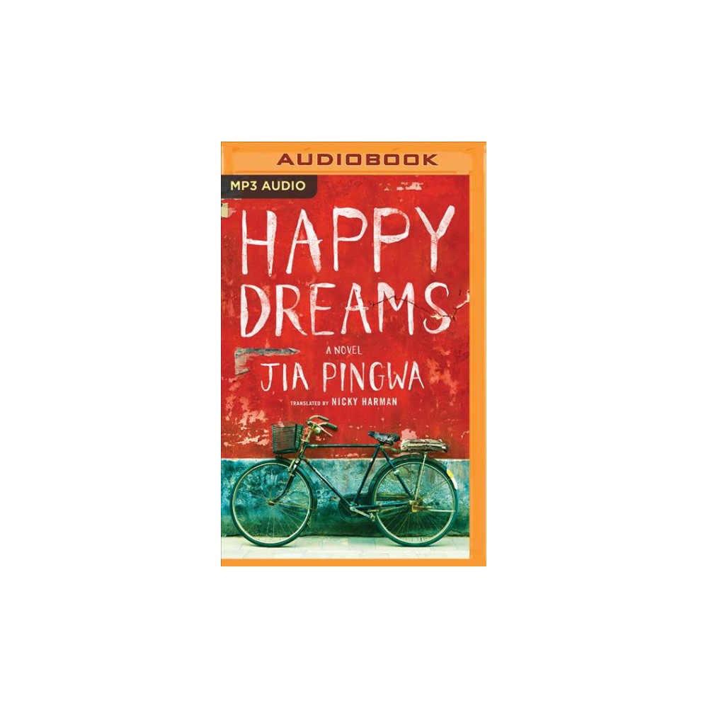 Happy Dreams - MP3 Una by Jia Pingwa (MP3-CD)
