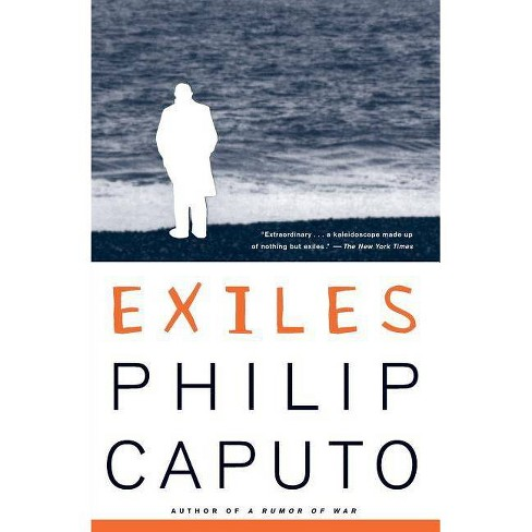 Exiles - (Vintage Contemporaries) by  Philip Caputo (Paperback) - image 1 of 1