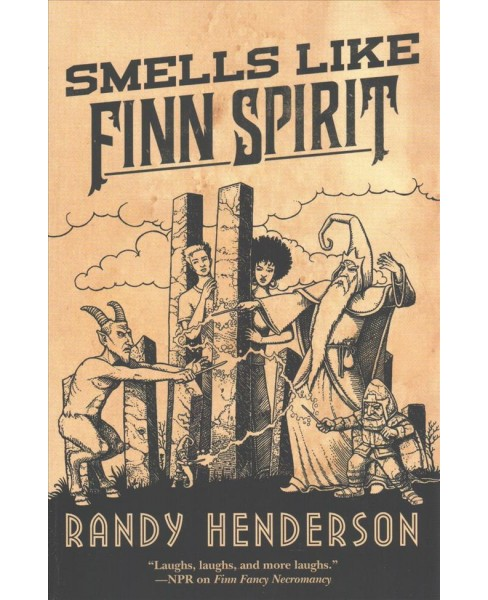 Smells Like Finn Spirit -  Reprint (Familia Arcana) by Randy Henderson (Paperback) - image 1 of 1