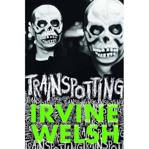 Trainspotting - by  Irvine Welsh (Hardcover) - image 1 of 1
