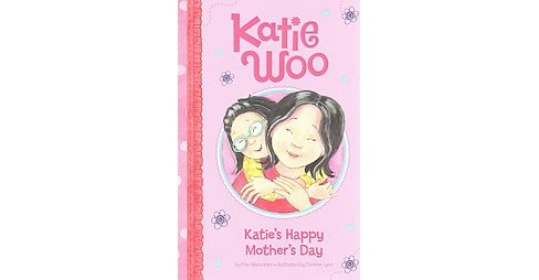 Katie's Happy Mother's Day (Paperback) (Fran Manushkin) - image 1 of 1