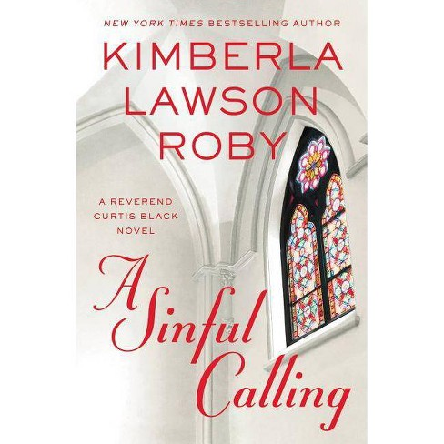 Sinful Calling (Reprint) (Paperback) (Kimberla Lawson Roby) - image 1 of 1