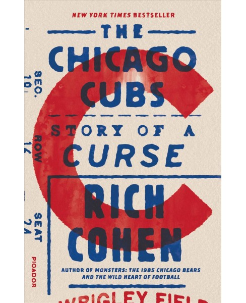 Chicago Cubs : Story of a Curse -  Reprint by Rich Cohen (Paperback) - image 1 of 1