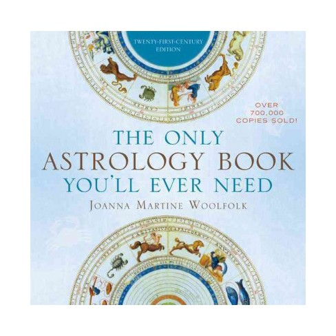 Only Astrology Book Youll Ever Need Twenty First Century Edition
