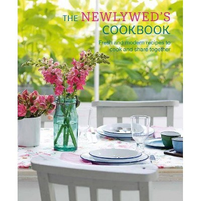 The Newlywed's Cookbook - (Hardcover)
