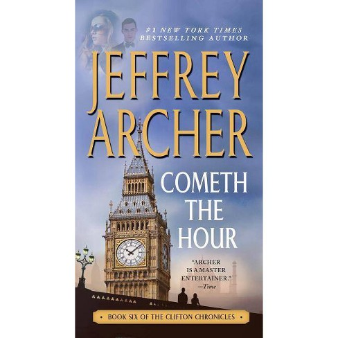 Cometh the Hour - (Clifton Chronicles) by  Jeffrey Archer (Paperback) - image 1 of 1