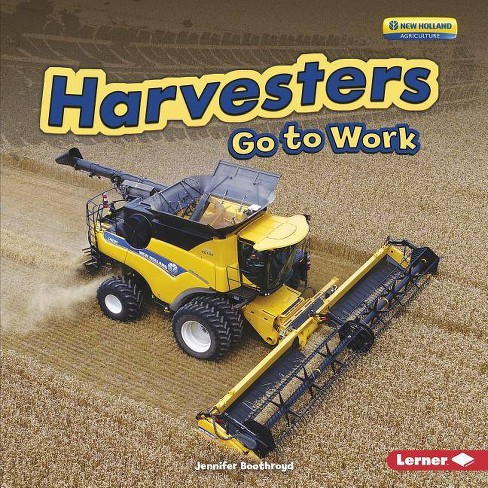 Harvesters Go to Work - (Farm Machines at Work) by  Jennifer Boothroyd (Hardcover) - image 1 of 1