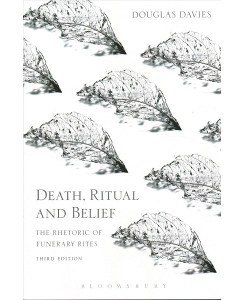 Death, Ritual and Belief : The Rhetoric of Funerary Rites (Paperback) (Douglas Davies) - image 1 of 1