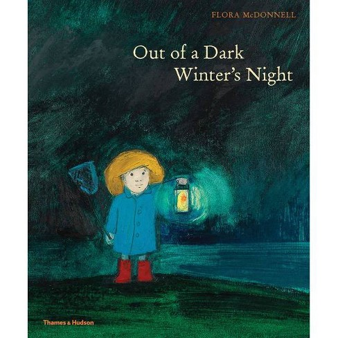 Out of a Dark Winter's Night - by  Flora McDonnell (Hardcover) - image 1 of 1