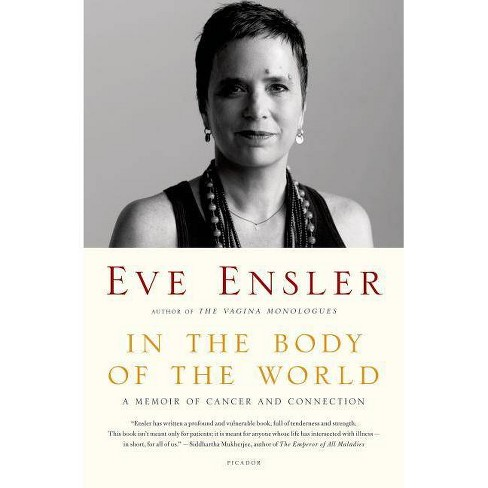 In the Body of the World - by  Eve Ensler (Paperback) - image 1 of 1